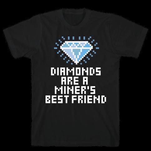 Miner's Best Friend Mens T-Shirt