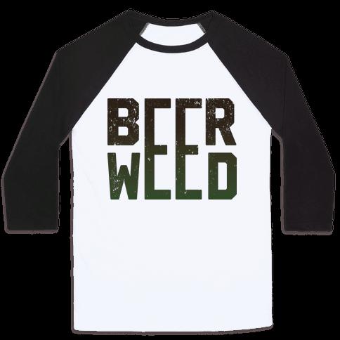 Beer & Weed Baseball Tee
