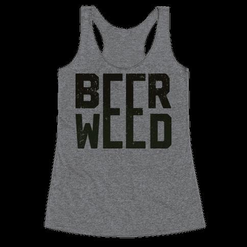 Beer & Weed Racerback Tank Top