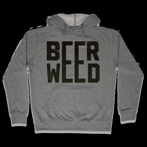 Beer & Weed Hooded Sweatshirt