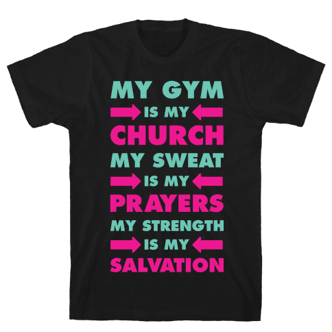 My Gym is my Church Mens T-Shirt