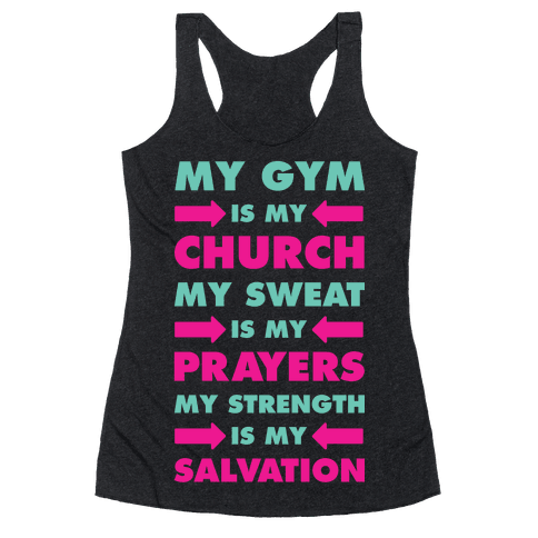 My Gym is my Church Racerback Tank Top