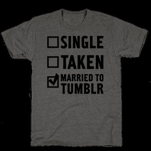 Single, Taken, Tumblr