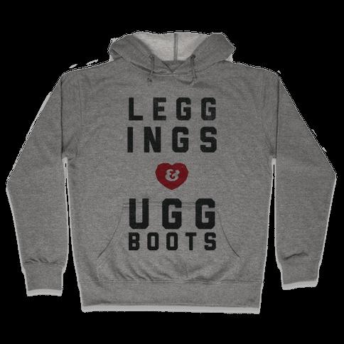Leggings and Ugg Boots Hooded Sweatshirt