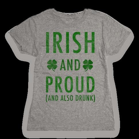 Irish And Drunk Womens T-Shirt