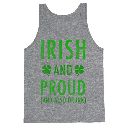 Irish And Drunk Tank Top