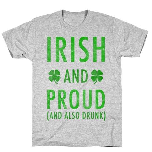 Irish And Drunk T-Shirt