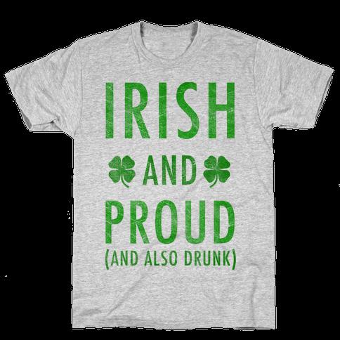 Irish And Drunk Mens T-Shirt