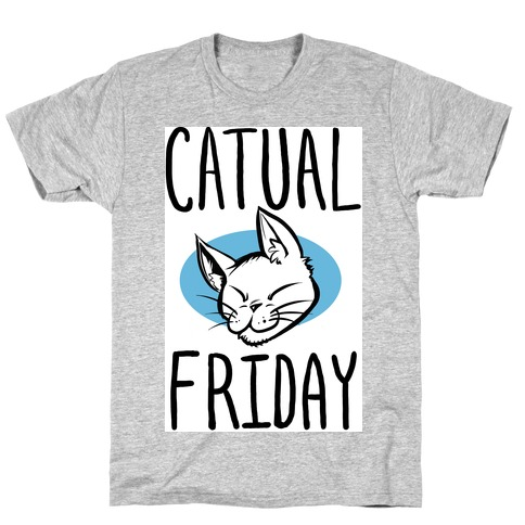 Catual Friday T-Shirt