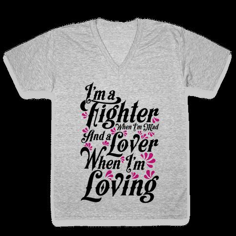 I'm a Fighter when I'm Mad and a Lover When I'm Loving V-Neck Tee Shirt