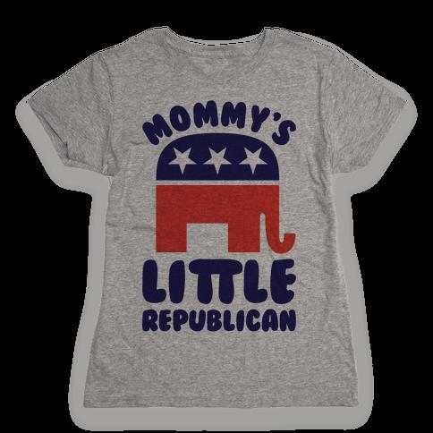 Mommy's Little Republican Womens T-Shirt