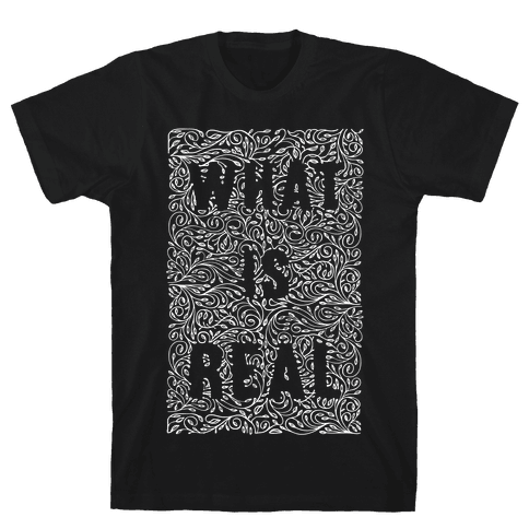 What is Real Mens T-Shirt