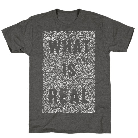 What is Real T-Shirt