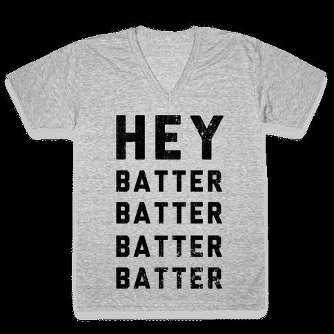 Hey Batter Batter Batter Batter V-Neck Tee Shirt