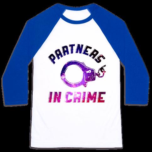 Partners In Crime Baseball Tee