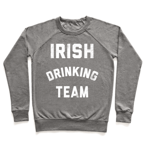 Irish Drinking Team Pullover