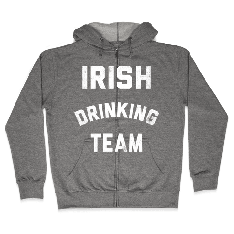 Irish Drinking Team Zip Hoodie