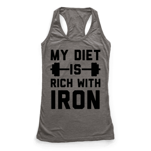 My Diet Is Rich With Iron