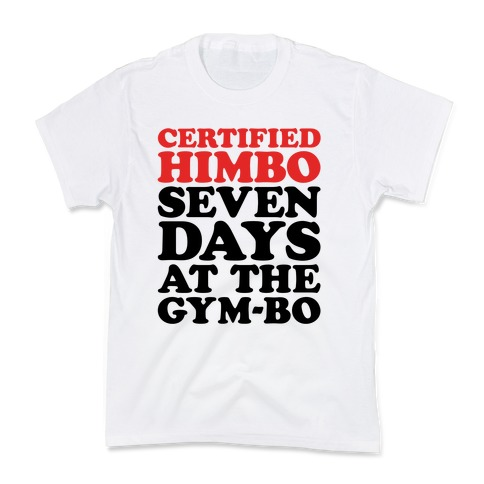 Certified Himbo Kids T-Shirt