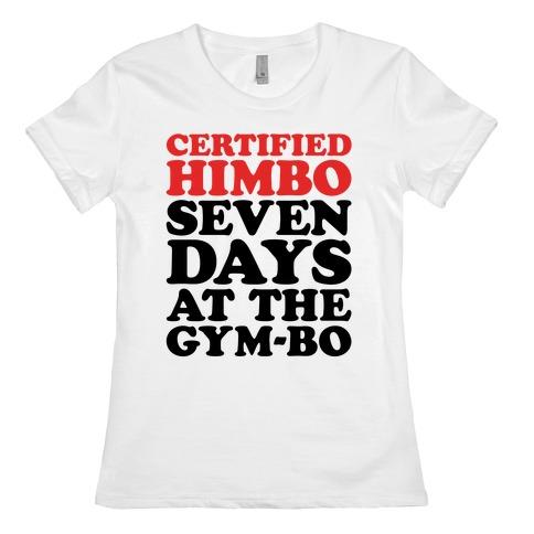 Certified Himbo Womens T-Shirt