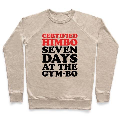 Certified Himbo Pullover