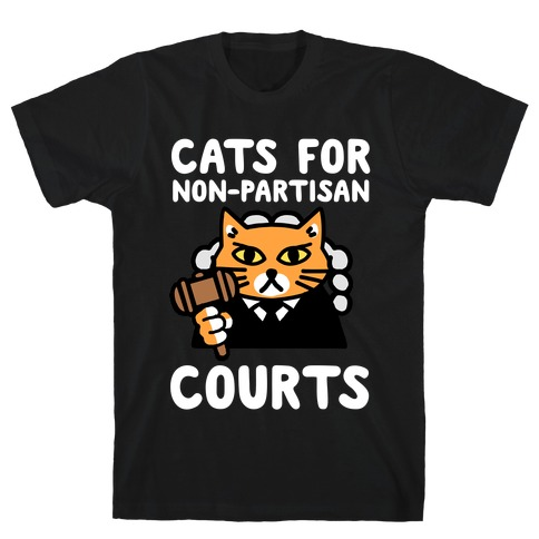 Cats for Non-Partisan Courts Mens T-Shirt