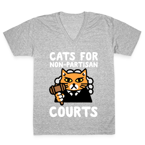 Cats for Non-Partisan Courts V-Neck Tee Shirt