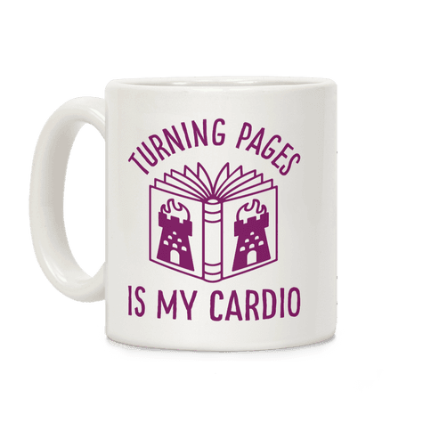 Turning Pages Is My Cardio Coffee Mug