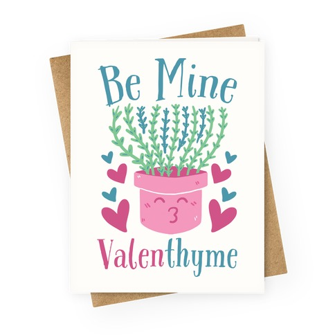Be Mine, Valenthyme Greeting Card