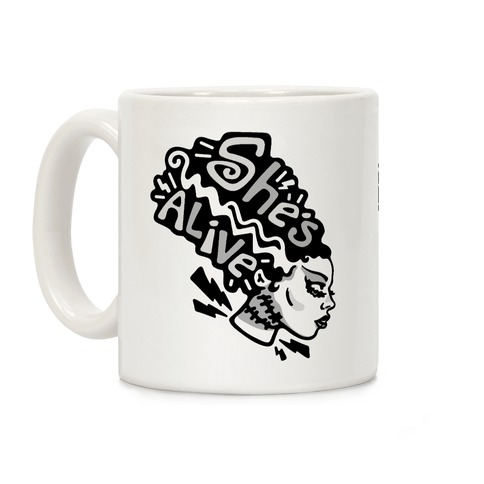 She's Alive Bride of Frankenstein Parody Coffee Mug