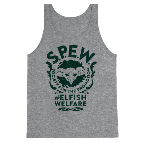 Society for the Promotion of Elfish Welfare (S.P.E.W.) Tank Top