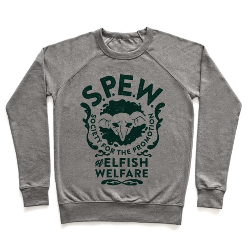 Society for the Promotion of Elfish Welfare (S.P.E.W.) Pullover