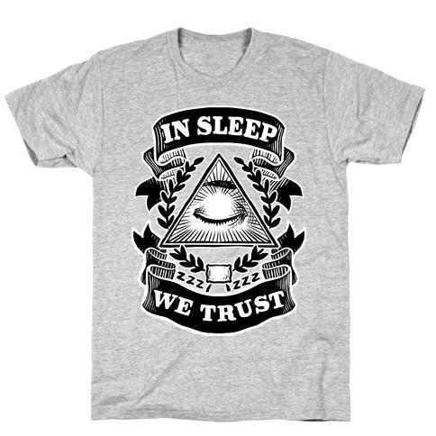 In Sleep We Trust Mens T-Shirt