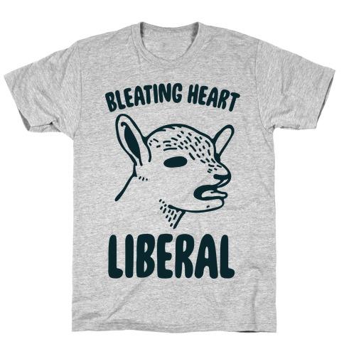 Bleating Heart Liberal Mens T-Shirt