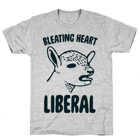 Bleating Heart Liberal Mens T-Shirt