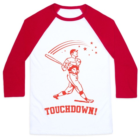 56874c5762 Touchdown Baseball Tee | LookHUMAN