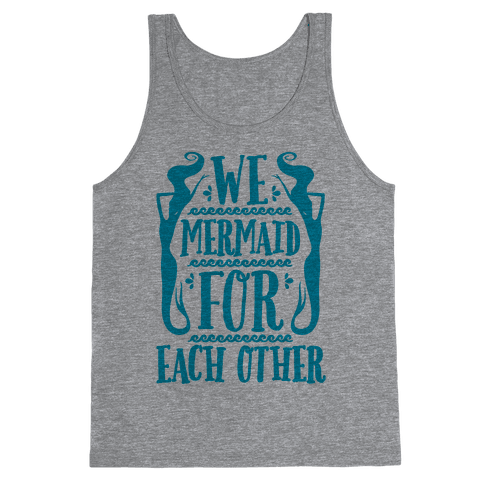 We Mermaid For Each Other Tank Top