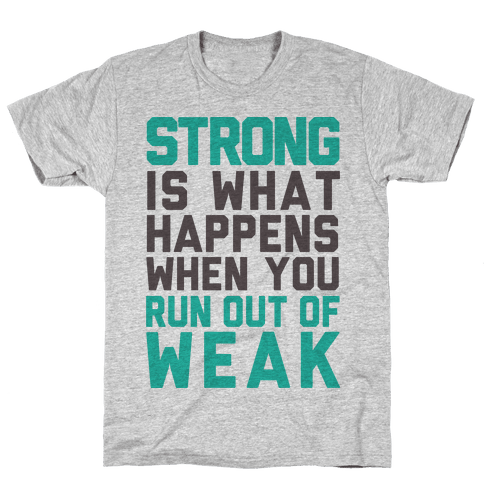Strong Mens T-Shirt