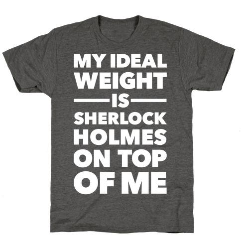 Ideal Weight (Sherlock Holmes) T-Shirt