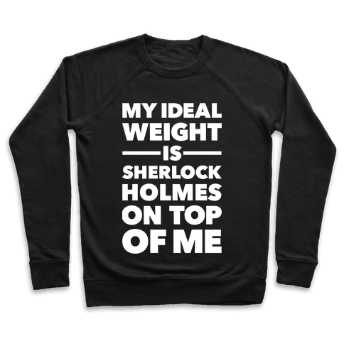 Ideal Weight (Sherlock Holmes) Pullover
