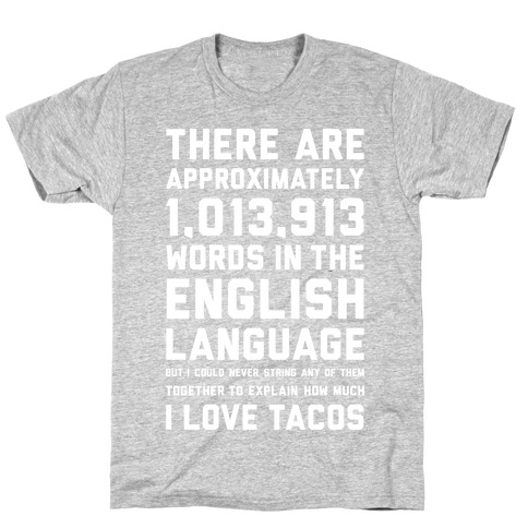 Words For I Love Tacos T-Shirt