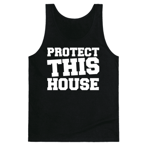 Protect This House Tank Top