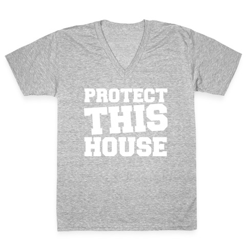 13add9c5 Protect This House V-Neck Tee | LookHUMAN