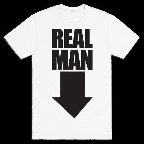 Real Man (Workaholics Edition) Mens T-Shirt