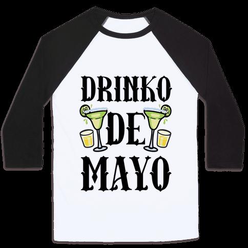 Drinko De Mayo Baseball Tee