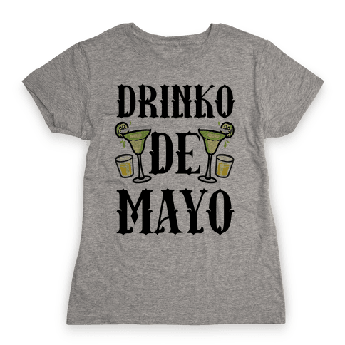 Drinko De Mayo Womens T-Shirt