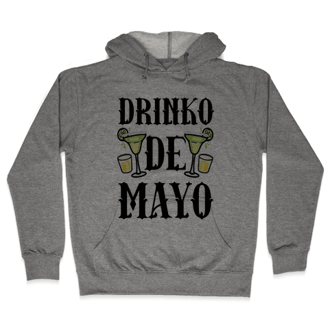 Drinko De Mayo Hooded Sweatshirt