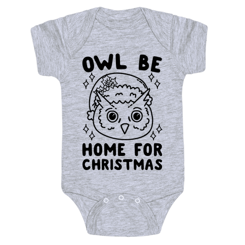 Owl Be Home For Christmas Baby Onesy