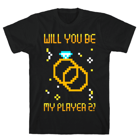 Will You Be My Player 2 Mens T-Shirt