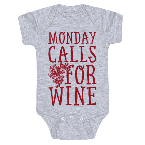 Monday Calls For Wine Baby Onesy